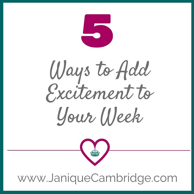 5 Ways to Add Excitement